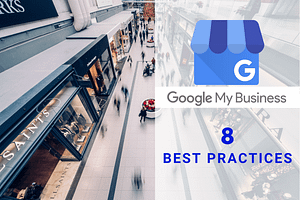 8 Best Practices on Google My Business