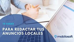 10 cosas para redactar tus anuncios locales