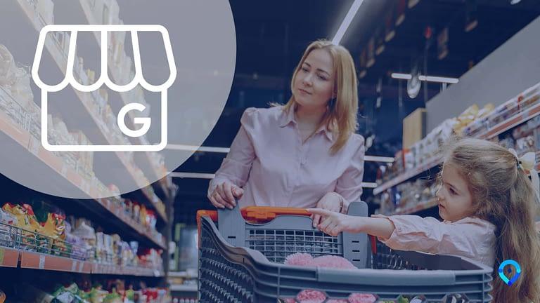 [Étude] Impact de Google My Business sur vos supermarchés en 2019